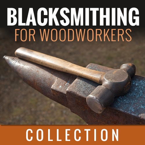 blacksmithing for woodworker
